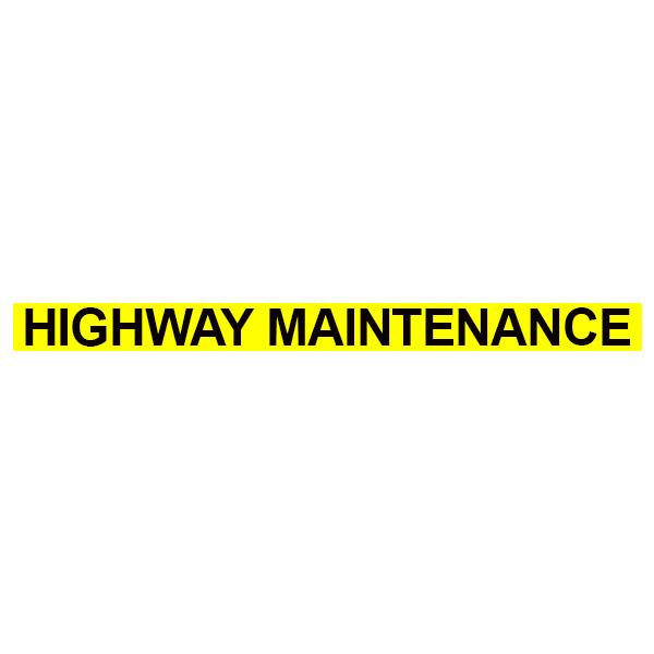 Highway Maintenance Text Small 70mm