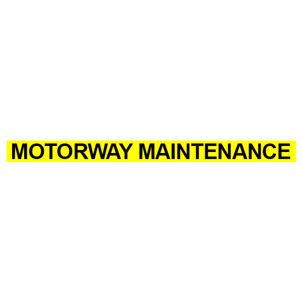 Motorway Maintenance Text 70mm