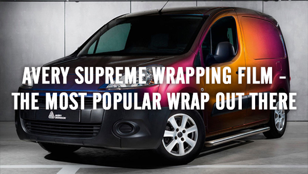 Avery Supreme Wrapping Film - the most popular wrap out there